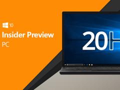微软发布Win10 20H1跳跃预览版更新18860£¨附更新内容£©