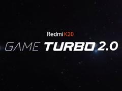 卢伟冰:Redmi K20将首发Game Turbo 2.0